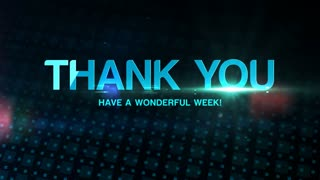 Thank You and Have a Wonderful Week