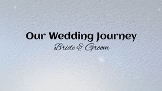 Our Wedding Journey