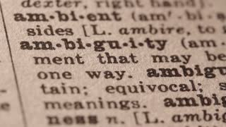 ambiguity - an expression whose meaning cannot be determined from its context.