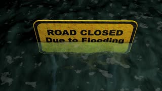 Road closed due to flooding, water, disaster.