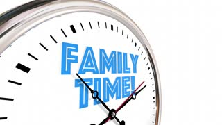 Family Time Clock Words Hands Ticking Going By 3 D Animation