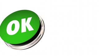 OK Okay Accept Approved Satisfied Button 3d Animation