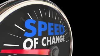 Speed of Change Pace Innovation Speedometer 3d Animation