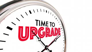 Time To Upgrade Clock Better Improvement 3 D Animation