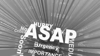 Asap Act Now As Soon Possible Urgent Words 3 D Render Animation