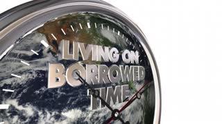 Living On Borrowed Time Earth Clock Climate Change 3 D Animation - Elements of this image furnished by NASA
