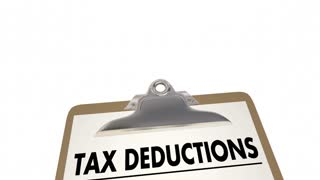 Tax Deductions Reduce Money Owed Checklist Clipboard 3 D Animation
