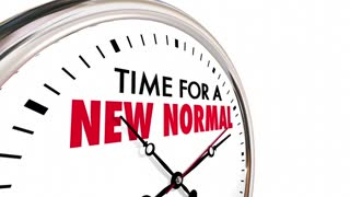 Time For A New Normal Change Clock Hands Ticking 3 D Animation