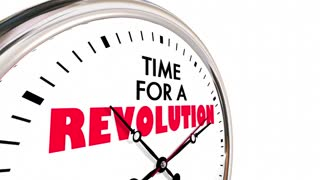 Time For A Revolution Big Change Disruption Clock 3 D Animation