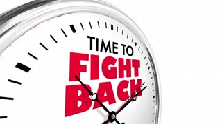 Time To Fight Back Protest Clock Words 3 D Animation