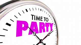 Time To Party Celebrate Event Clock Hands Ticking 3 D Animation