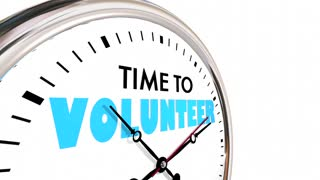 Time To Volunteer Help Non Profit Work Clock Hands Ticking 3 D Animation