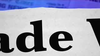 Trade War Tariffs Taxes Penalties Headlines 3 D Animation
