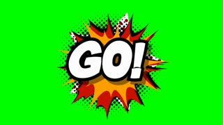 Go - word in speech balloon in comic style animation, 4K retro cartoon comics animation on green screen