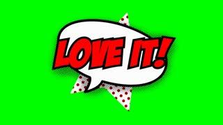 Love it text in speech balloon in comic style animation, 4K retro cartoon comics animation on green screen