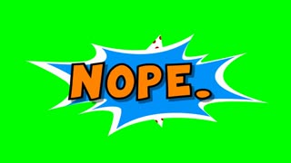 Nope - word in speech balloon in comic style animation, 4K retro cartoon comics animation on green screen