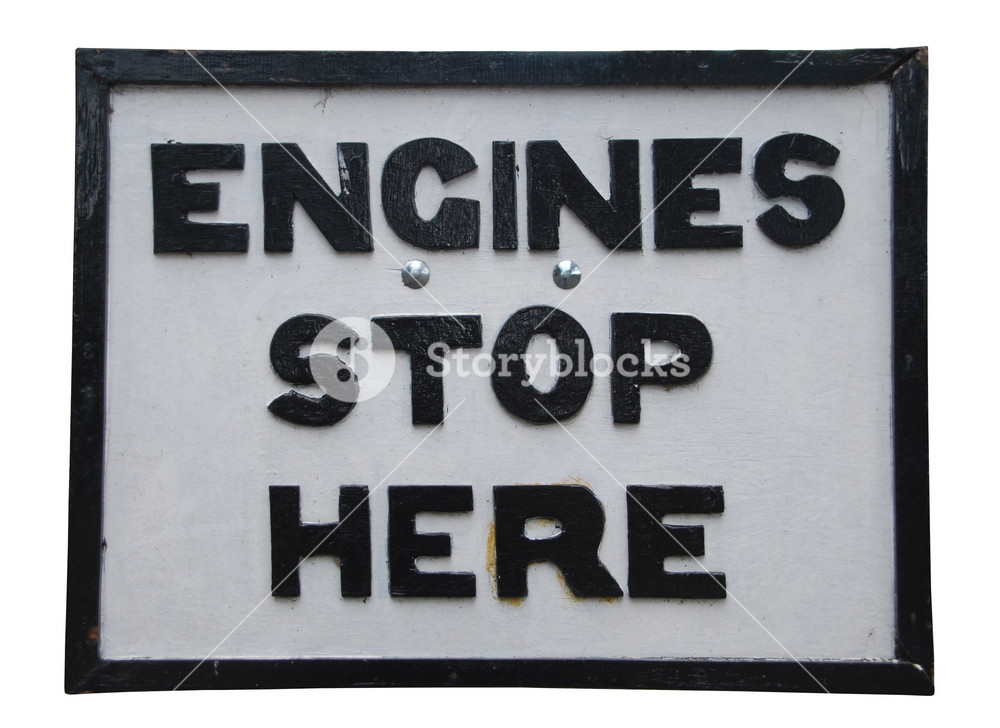 Engines Stop Here Sign
