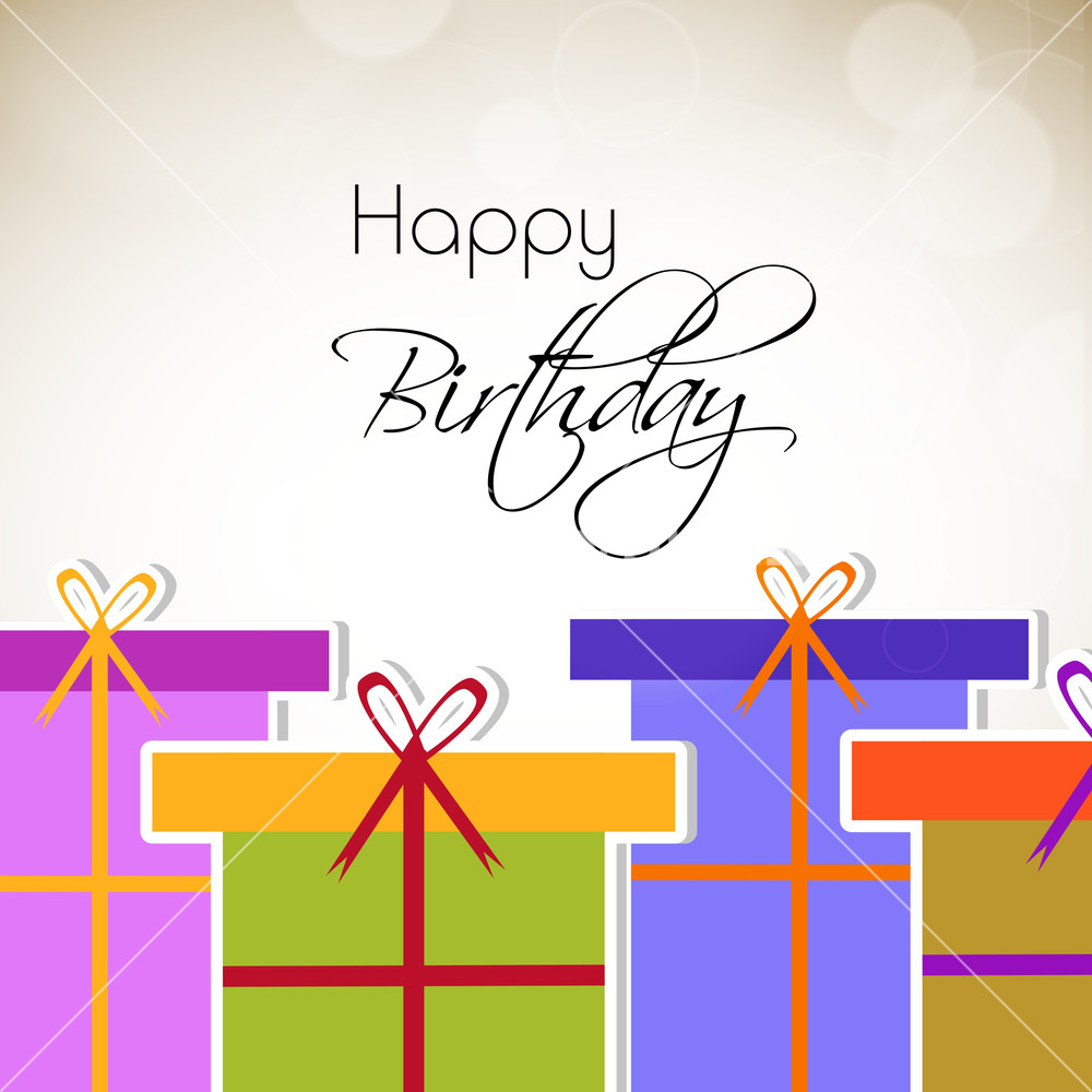 Happy Birthday Greeting Card Or Invitation Card With Beautiful Gift Boxes And Stylish Text