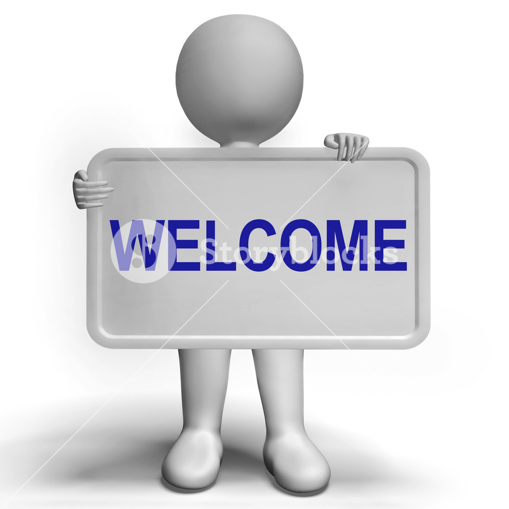 Welcome Sign Showing Hello Greeting Or Hospitality